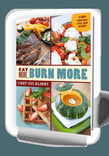Eat More, Burn More Cookbook