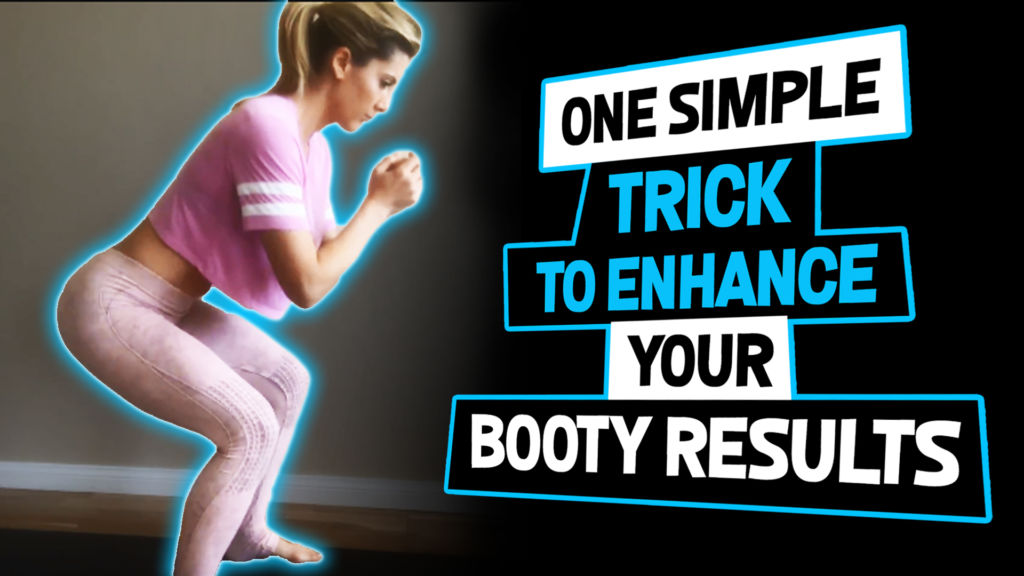 Simple Trick To Enhance Your Booty